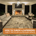 Throwing a Super Bowl Party in your Outdoor Space