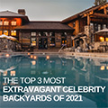 Top 3 Most Extravagant Celebrity Backyards