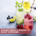 Summer Drinks/Snacks to Enjoy on the Patio