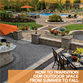 Transitioning your Outdoor Space from Summer to Fall