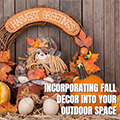 Incorporating Fall Décor into your Outdoor Space