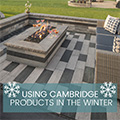 Using Cambridge Products in the Winter